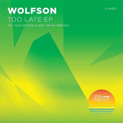 Wolfson – Too Late