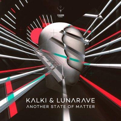 Kalki & Lunarave – Another State of Matter