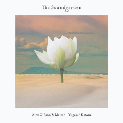 Alex O'Rion & Matter — Yugen / Katana