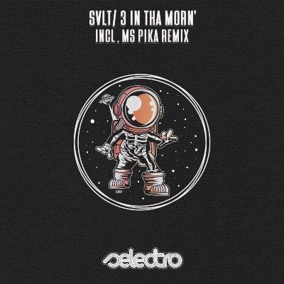 SVLT – 3 In Tha Morn'