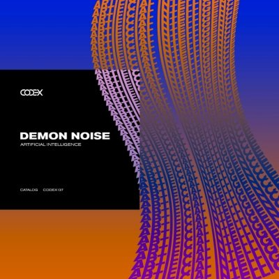 Demon Noise – Artificial Intelligence