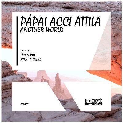 Papai ACCI Attila – Another World