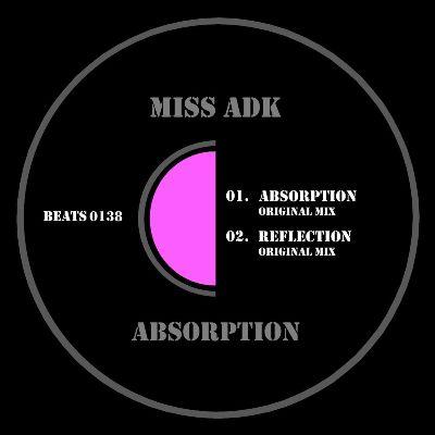Miss Adk – Absorption