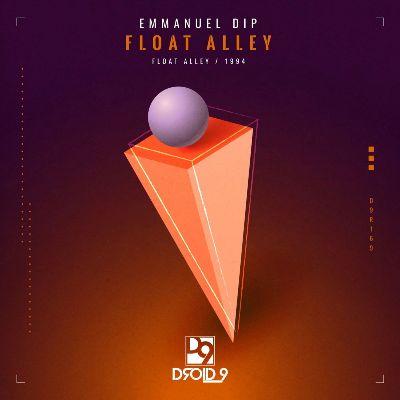 Emmanuel Dip – Float Alley