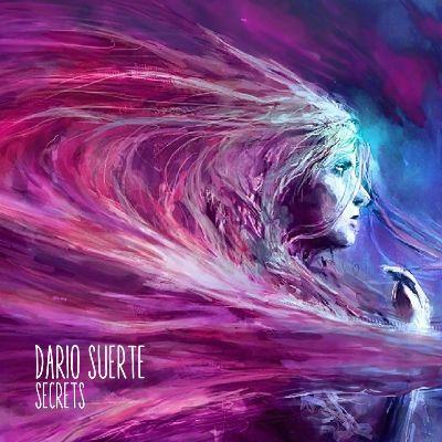 Dario Suerte – Secrets