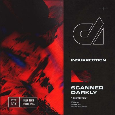 Scanner Darkly – Insurrection EP