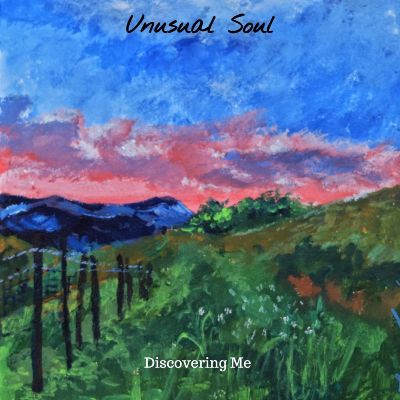 Unusual Soul – Discovering Me
